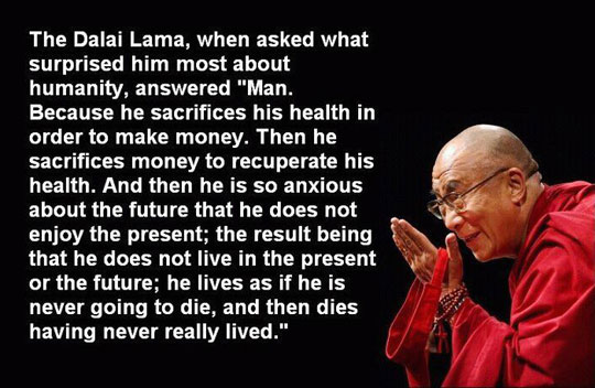 Dalai Lama Famous Quote about Health and Wellness